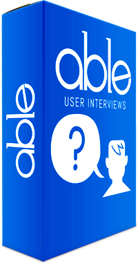 ABLE User Interviews